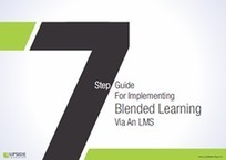 FREE eBook | 7 Step Guide For Implementing Blended Learning Via An LMS | Blended Learning in Higher Ed | Scoop.it