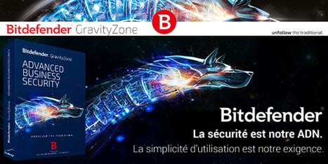 Bitdefender GravityZone Business Security - Tech2Tech : La communauté des techniciens informatique | Solutions de sécurité Bitdefender | Scoop.it