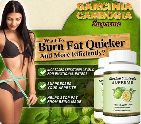 Garcinia Cambogia Supreme Review - Slim Down Naturally And Look Fabulous | Health | Scoop.it