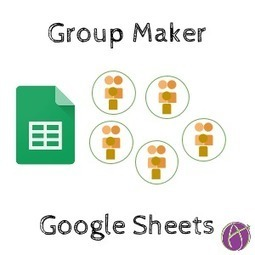 Group Maker: Automatically Make Groups with Google Sheets - Teacher Tech | Internet Tools for Language Learning | Scoop.it