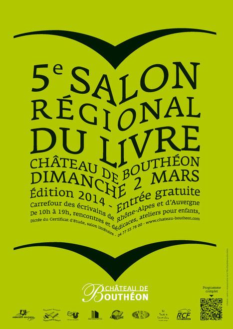 5e Salon régional du livre au château de Bouthéon (42) le 2 mars 2014   Romans régionaux BD Polars Histoire   Scoop.it