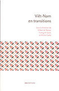 VIÊT-NAM EN TRANSITION sous dir. Gilbert de TERSSAC, An Quoc TRUONG, Michel CATLLA | Labos | Scoop.it