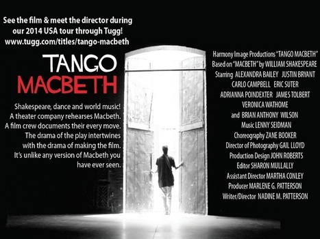 Nadine Patterson's 'Tango Macbeth' Launches Limited Theatrical Run via Tugg ... - Indie Wire (blog) | Shakespeare | Scoop.it