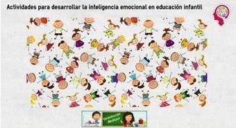 Actividades para desarrollar la inteligencia emocional en educación infantil | Experiencias de aprendizaje | Scoop.it