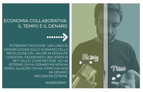Economia Collaborativa: il tempo e il denaro - PuntoDock | Conetica | Scoop.it