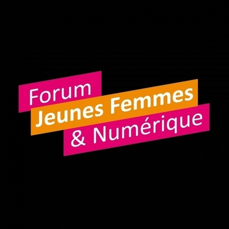 Forum Jeunes Femmes et Numérique en présence d'Axelle Lemaire » Maddyness | Mes Actus | Scoop.it