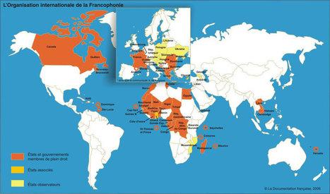 La Francophonie : 220 millions de locuteurs sur 5 continents | Nouvelles de la Francophonie | Scoop.it
