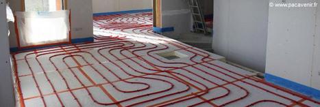 L'alliance parfaite de la pompe à chaleur et du plancher chauffant | Conseil construction de maison | Scoop.it