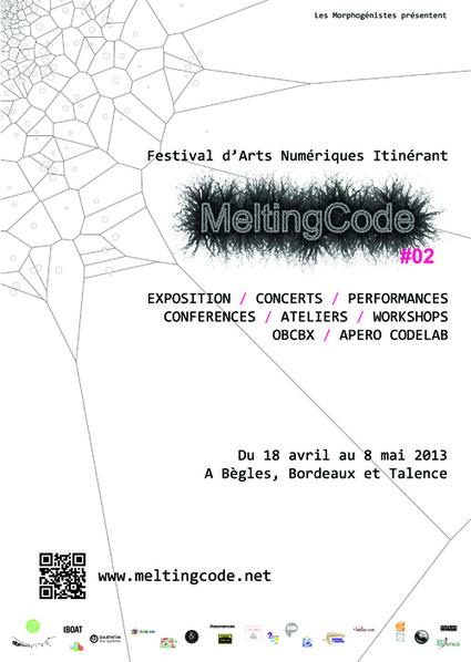 MeltingCode festival Arts Numériques Itinérant - par Les Morphogénistes - 18.04 > 08.05.13 | WEBOLUTION! | Scoop.it