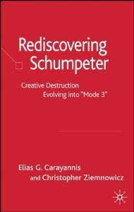 REDISCOVERING SCHUMPETER  by Elias G. Carayannis | CINE-CLUBE Prof. PINTO DE AGUIAR | Scoop.it