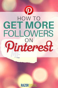How to Get More Followers on Pinterest? | Pinterest for Business | Scoop.it