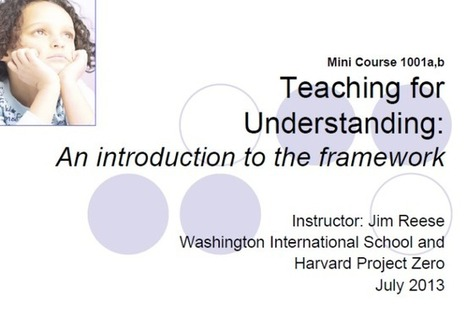"Thinking Students are Engaged! ""What Is the Teaching For Understanding Framework?"" 