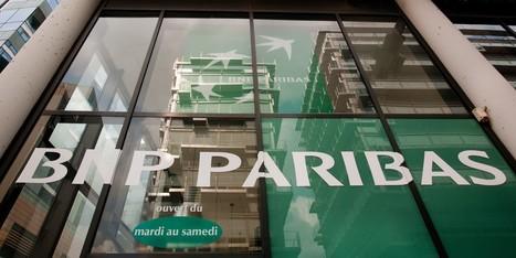 Les Etats-Unis réclament plus de 10 milliards de dollars à BNP Paribas | Actus | Scoop.it