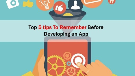Read 5 Important Tips You Should Keep in Mind for App Development - Arth I-Soft Blog | Android App Development India | Scoop.it