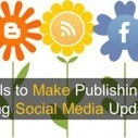 6 Tools to Make Publishing and Scheduling Social Media Updates Easy | Social Media Company Valuations and Value Drivers | Scoop.it