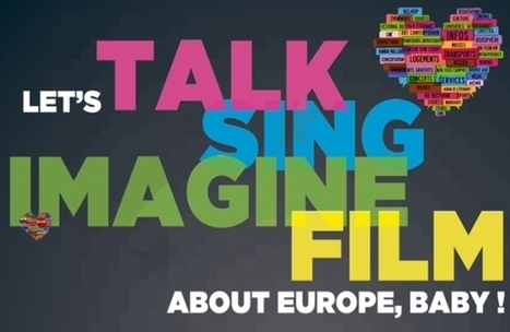 Let's talk / draw / sing / imagine / film about Europe, baby ! | confettis | Scoop.it