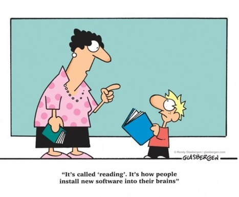 """It's called 'reading'... "" 
