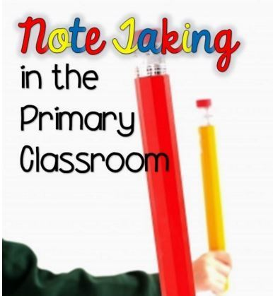 Primarily Speaking: Take Note! {Note Taking in the Primary Classroom} | Note Taking for Grades K-5 | Scoop.it