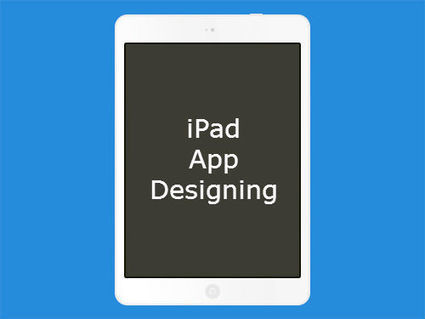 Vital Tips to Focus While Designing the iPad Application | Application Development | Scoop.it