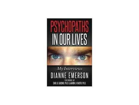Psychopaths in Our Lives with Author Dianne Emerson | A Fine Time for Healing | Scoop.it