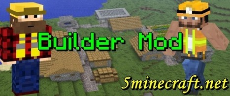 Builder Mod 1.7.2/1.6.4/1.6.2/1.5.2 | my own crush | Scoop.it