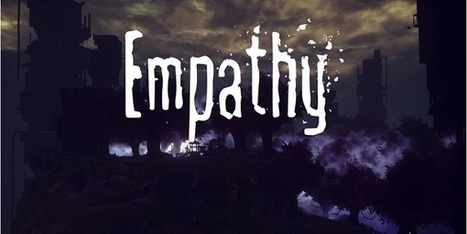 New Game Called Empathy Revealed | Empathy and Compassion | Scoop.it