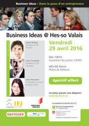 Business Experience | Insuffler le virus de la création d'entreprise aux étudiants HES-SO ! | Entrepreneurship | Scoop.it