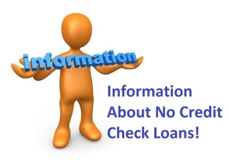 A Detailed Information About No Credit Check Loans For The Bad Creditors In Dire Need! | No Credit Check Cash Advance | Scoop.it