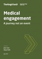 Medical engagement | The King's Fund | eHealth - Social Business in Health | Scoop.it