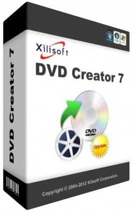 Xilisoft DVD Creator 7.1.3 Full Crack and Patch | Xilisoft DVD Creator | Scoop.it