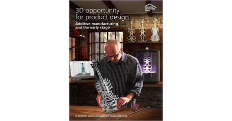 Deloitte Whitepaper: 3D Printing Opportunity for Product Design | 3D Printing and Fabbing | Scoop.it