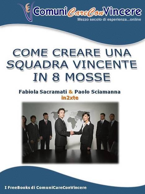 Scarica il tuo FreEbook | Leadership, management, team building | Scoop.it