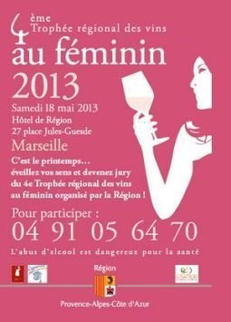 Trophée des vins au féminin, le 18/05/2013 à - Mon Vigneron | Agenda du vin | Scoop.it