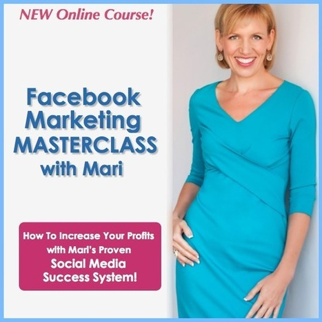 Facebook Marketing MASTERCLASS with Mari Smith – NEW Online Training Course! | overblog maroc | Scoop.it
