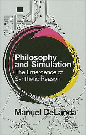 Philosophy and Simulation - The Emergence of Synthetic Reason | Social Foraging | Scoop.it