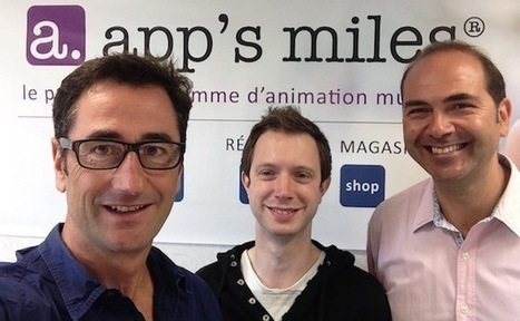 Les Bordelais d'app's miles lèvent 450 000 euros pour accélérer dans la fidélisation client | Le webmarketing pas à pas | Scoop.it