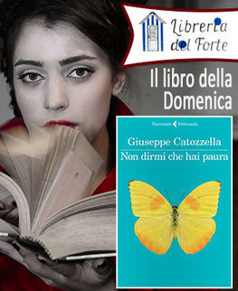 Non dirmi che hai paura di Giuseppe Catozzella | Letteratura e dintorni | Scoop.it