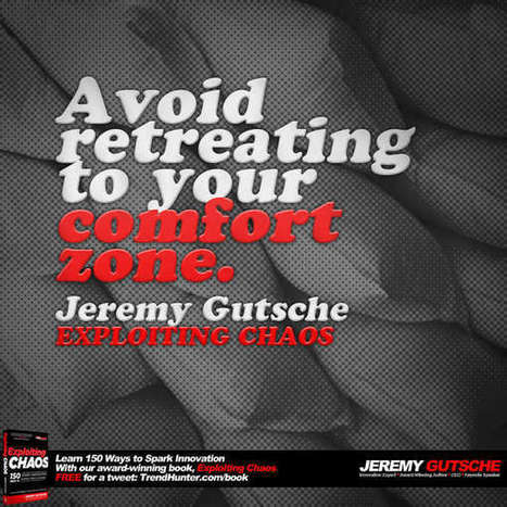 Avoid Retreating to Your Comfort Zone | innovative libraries | Scoop.it