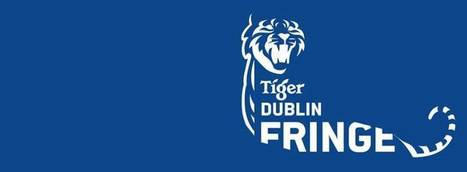Tiger Dublin Fringe Awards 2016 – Winners | The Irish Literary Times | Scoop.it