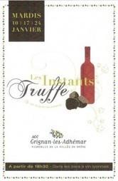 Vin et gastronomie : Les Instants Truffe et Vin en appellation Grignan-les-Adhémar | Liste vin | Vins de la Vallée du Rhône méridionnaux | Scoop.it