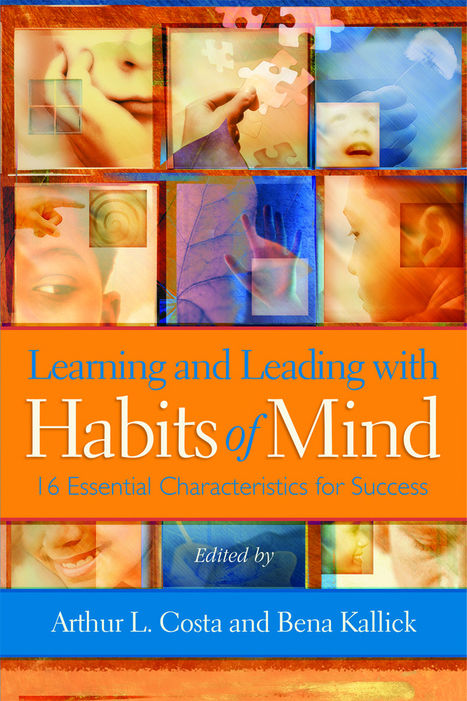 Bring Habits of Mind to Life by Modeling Them in Class—Here's How | Engagement Based Teaching and Learning | Scoop.it