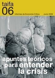 Informe 06: Apuntes teóricos para entender la crisis | Informes de economía | Schedir | Scoop.it