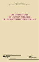 Les instruments de l'action publique et les dispositifs territoriaux | CIST - sciences du territoire | Scoop.it
