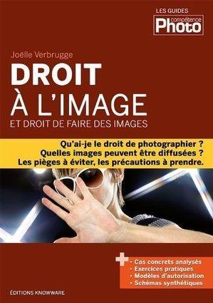 Droit à l'image et droit de faire des images de Joëlle Verbrugge | Livres photo | Scoop.it