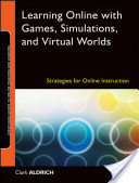 Learning Online with Games, Simulations, and Virtual Worlds - Strategies for Online Instruction | Learning Technologies and Spaces | Scoop.it