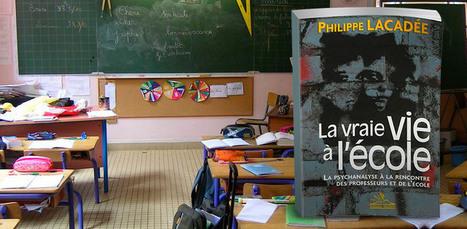 La Psychanalyse et l'école avec Philippe Lacadée | Veille pédagogique et disciplinaire | Scoop.it