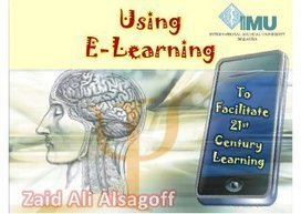 Using e-Learning To Facilitate 21st Century Learning | Digital Delights - Digital Tribes | cognitive  translation studies | Scoop.it