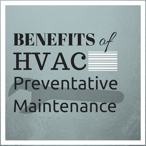 HVAC Preventative Maintenance Contract - The Smart Choice | Air Conditioning & Heating Tips | Scoop.it