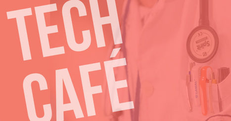 Tech Café hors-série : tech & santé (avril 2016) | Dispositifs Médicaux, e-santé | Scoop.it