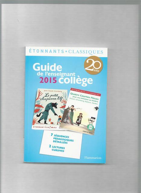 Guide de l'enseignant 2015 : collège | Littérature et documentaires jeunesse | Scoop.it